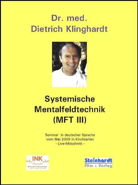 Systemische Mentalfeldtechnik (MFT III)