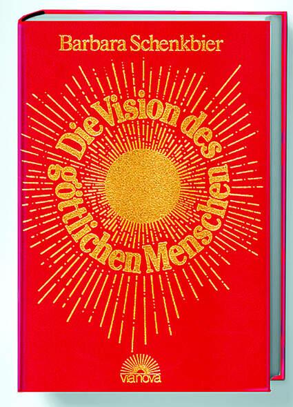 Die Vision des göttlichen Menschen