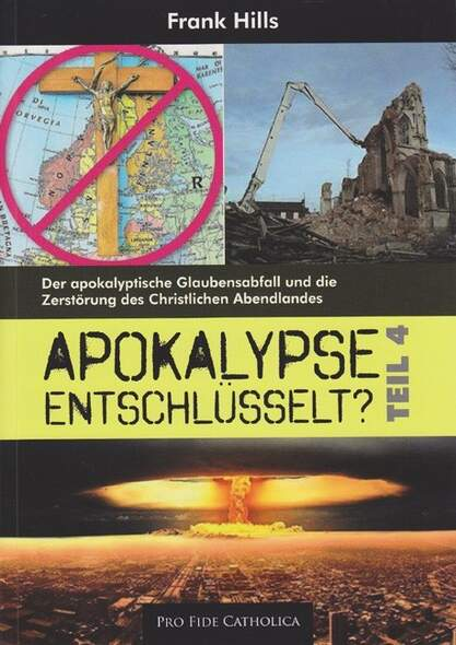Apokalypse entschlüsselt? - Teil 4