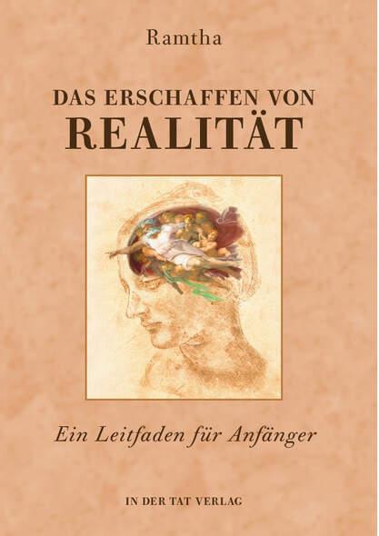 Das Erschaffen von Realität