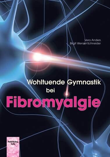 Wohltuende Gymnastik bei Fibromyalgie
