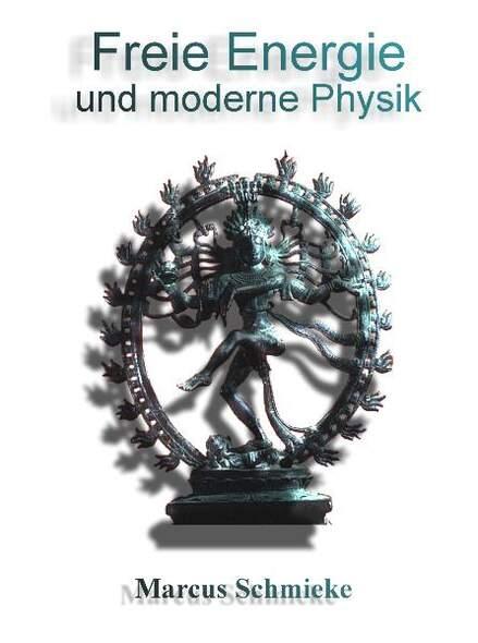 Freie Energie und moderne Physik