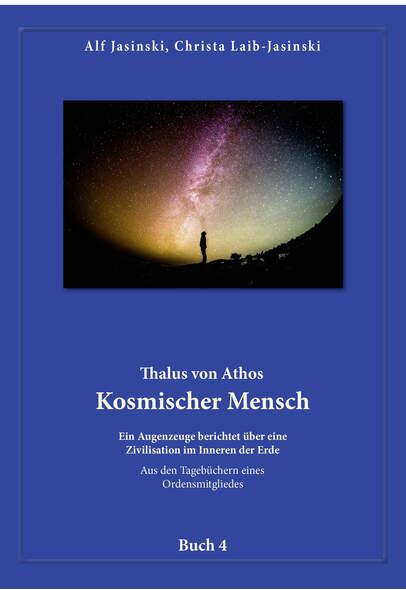 Thalus von Athos  Kosmischer Mensch