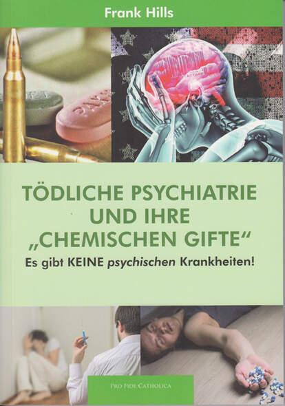 Tödliche Psychiatrie und ihre chemischen Gifte