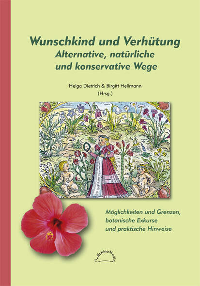 Wunschkind und Verhütung Alternative, natürliche und konservative Wege