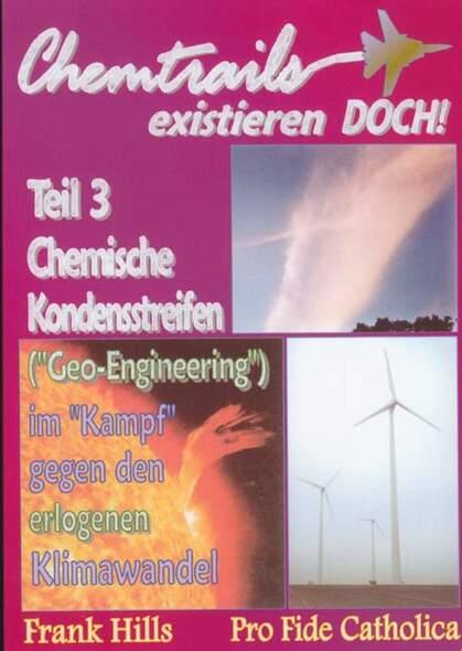 Chemische Kondensstreifen (Geo-Engineering) im Kampf gegen den erlogenen Klimawandel