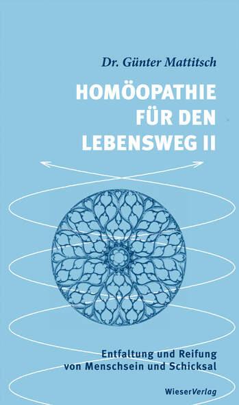 Homöopathie für den Lebensweg II