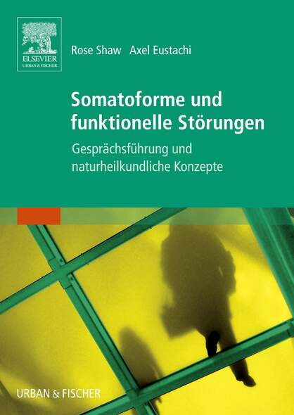 Somatoforme und funktionelle Störungen