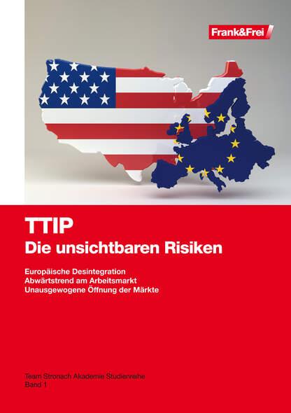 TTIP - Die unsichtbaren Risiken