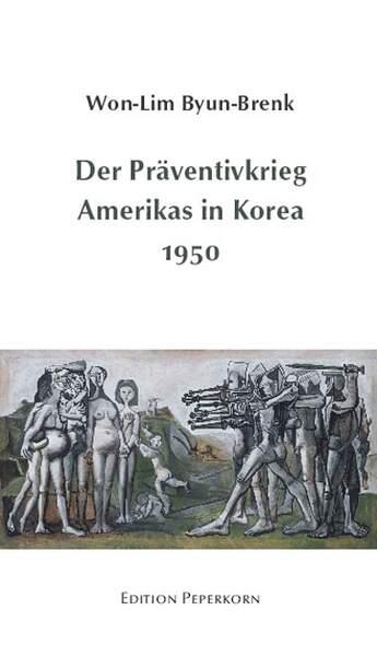 Der Präventivkrieg Amerikas in Korea 1950