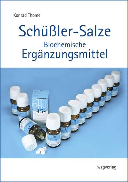 Schüßler-Salze  Biochemische Ergänzungsmittel